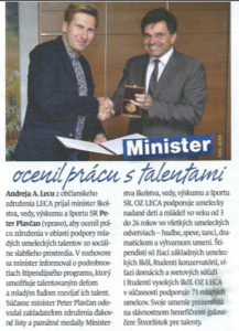 Minister školstva, vedy, výskumu a športu SR Peter Plavčan ocenil zástupcov občianskeho združenia LECA za podporu mladých umeleckých talentov